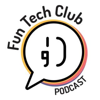 Fun Tech Club's Podcast