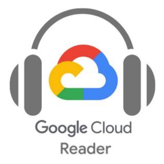 Google Cloud Reader