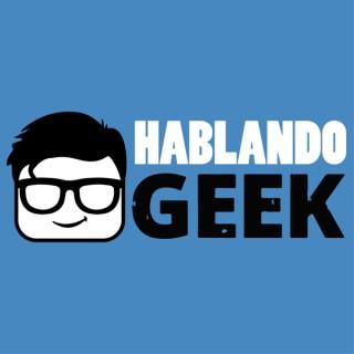 Hablando Geek