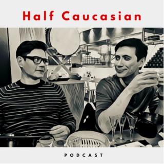 Half Caucasian