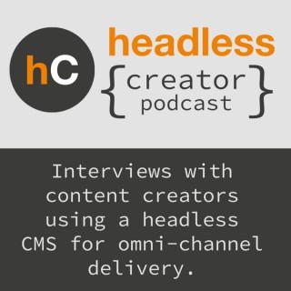 Headless { Creator Podcast }