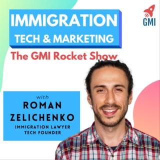 Immigration Tech & Marketing - The GMI Rocket Show