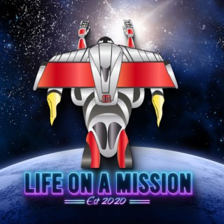 Life On A Mission Podcast