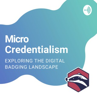 Micro-credentialism: Bite-sized stories from the world of digital credentials