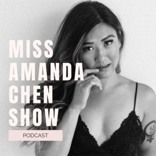 Miss Amanda Chen Show