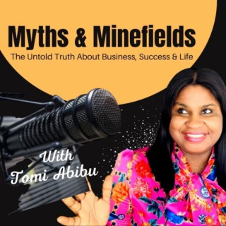 Myths and Minefields   Entrepreneurs Real Story & Journey