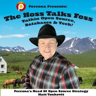 Percona's HOSS Talks FOSS:  The Open Source Database Podcast