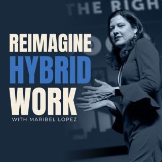 Reimagine Hybrid Work