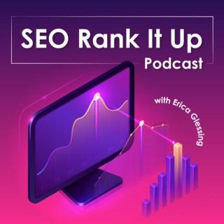 SEO Rank It Up Podcast