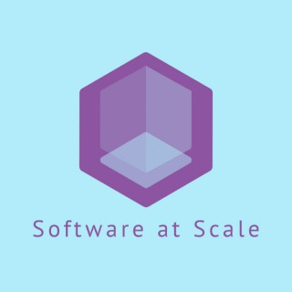 Software at Scale