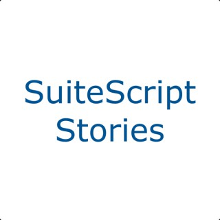 SuiteScript Stories