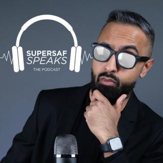 SuperSaf Speaks - The Podcast