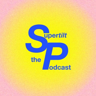 SUPERTILT : the podcast