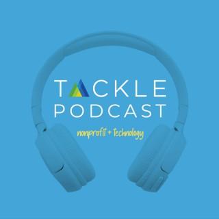 TACKLE PODCAST :: Nonprofits + Technology