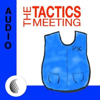 THE TACTICS MEETING