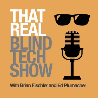 That Real Blind Tech Show