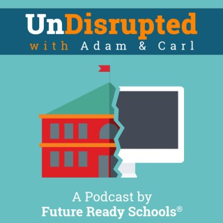 UnDisrupted with Adam & Carl