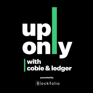 UpOnly with Cobie & Ledger