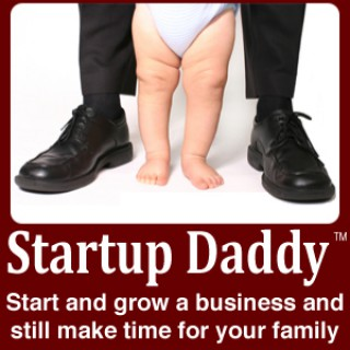 Startup Daddy Business Startup Podcast Radio Show