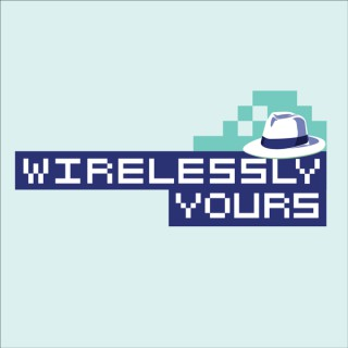 Wirelessly Yours