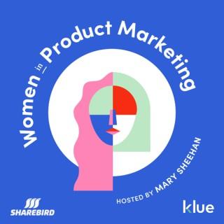 Women in Product Marketing