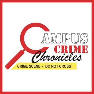 Campus Crime Chronicles