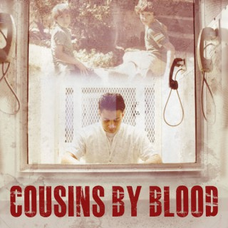 Cousins By Blood