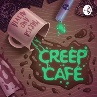 Creep Cafe Podcast