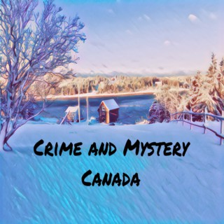 Crime and Mystery Canada
