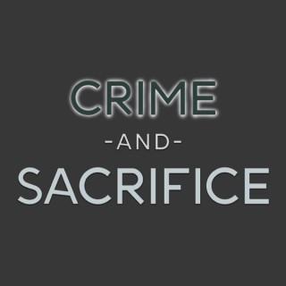 Crime and Sacrifice