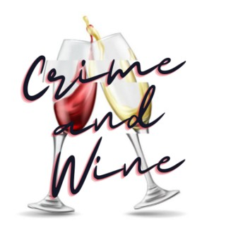 Crime and Wine