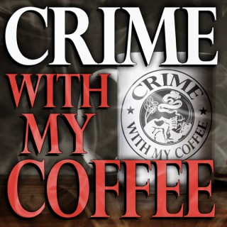 Crime With My Coffee