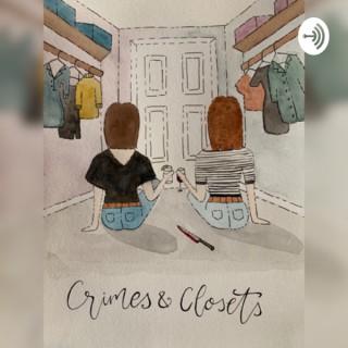 Crimes & Closets