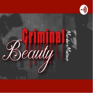 Criminal Beauty