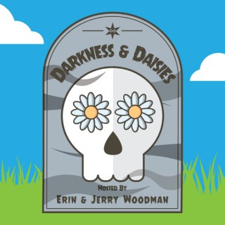 Darkness & Daisies