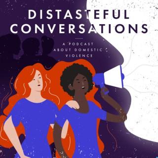 Distasteful Conversations