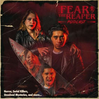 Don't Fear The Reaper Podcast