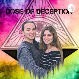 Dose of Deception