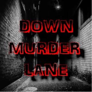 Down Murder Lane