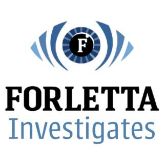 Forletta Investigates