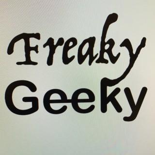Freaky Geeky