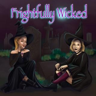 Frightfully Wicked