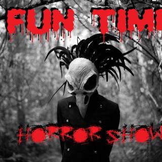 Fun Time Horror Show