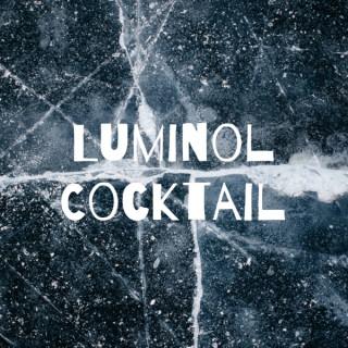Luminol Cocktail