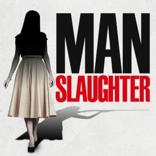 MANslaughter