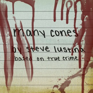 Many Cones, Based On True Crime