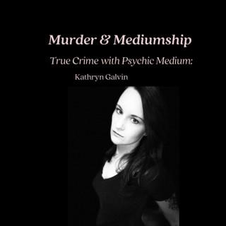Murder & Mediumship