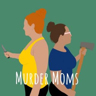 Murder Moms