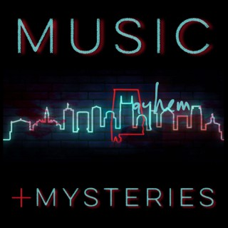 Music, Mayhem + Mysteries: True Crime of Nashville, TN & Muscle Shoals, AL