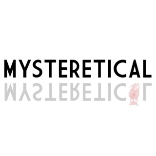 Mysteretical Podcast